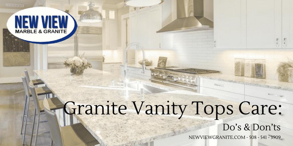 Granite Vanity Tops Care Do S Don Ts